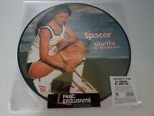 "PICTURE DISC 12"" 45 RPM VINYL SHEILA SPACER EDITION LIMITÉE EXCLU FNAC NEUF 2018"