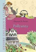 (Very Good)-Pollyanna (Oxford Children's Classics) (Hardcover)-Porter, Eleanor-0