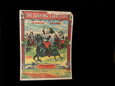 1911 E.T. Paull Sheetmusic The Dashing Cavaliers ~ Multicolor