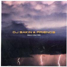 Walk on Fire by DJ Sakin & Friends IMPORT cd