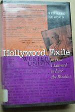 Hollywood Exile Bernard Gardon How I Learned To Love The Blacklist Western Union