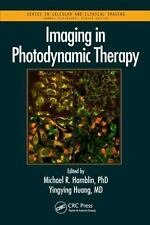 Imaging in Photodynamic Therapy: By Hamblin, Michael R. Huang, Ying-Ying