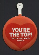 BA Bank of America Metal Tin-Litho Badge Pin YOU'RE THE TOP! - Valentines Day -