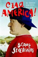 Ciao, America: An Italian Discovers the U.S., Beppe Severgnini, Good Book