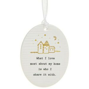 Thoughtful Words Plaque : What I Love Most About My Home Is Who I Share It With