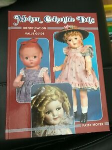 Modern Collectible Dolls Identification & Value Guide by Patsy Moyer 1997