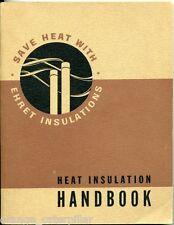 HEAT INSULATION HANDBOOK Asbestos Navy EHRET MAGNESIA Manufacturing Co Durant