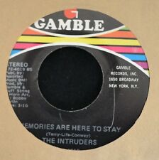 The Intruders GAMBLE 4019 Memories Are Here to Stay and She's a Winner
