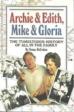 """""""ALL IN THE FAMILY"""" TV HISTORY - ARCHIE & EDITH, MIKE & GLORIA Donna McCrohan"""