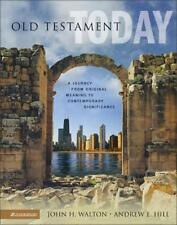 Old Testament Today : A Journey from Original Meaning to Contemporary Significa…