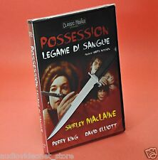 POSSESSION LEGAME DI SANGUE DVD WARIS HUSSEIN Shirley Maclaine Perry King