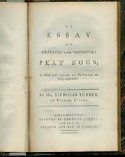 An Essay on Draining and Improving Peat Bogs. by TURNER, Nicholas