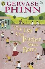 The Day Our Teacher Went Batty by Gervase Phinn NEW (Paperback) Book