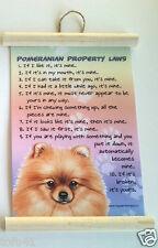 Pomeranian Property Laws Wall Hanging Dog Novelty 21