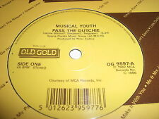 "MUSICAL YOUTH - PASS THE DUTCHIE  7"" OLD GOLD UNPLAYED"