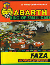 Abarth King Of Small Cars   By   Alfred S. Cosentino