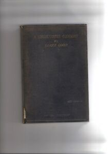 1911 --A LINCOLNSHIRE GLOSSARY BY JABEZ GOOD OF BURGH LE MARSH--HARDBACK