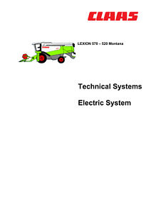 CLAAS LEXION 570 - 520 MONTANA TECHNICAL ELECTRIC MANUAL PRINTED COMB BOUND