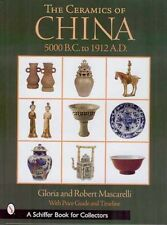 The Ceramics of China: 5000 B.C. to 1900 A.D. with 400+ color illustrations