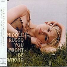 You Might Be Wrong - NICOLE RUSSO