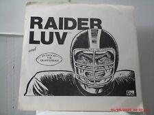 RAIDER LUV -(45 W/ PIC. SLV.) - RAIDER LUV / SACK THE QUARTERBACK  WINGATE- 1989