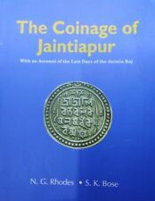 The Coinage of Jaintiapur by by  N.G. Rhodes and S.K Bose