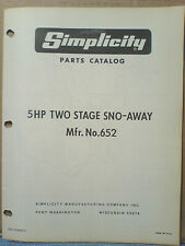 Simplicity No.652 - 5 H.P. Two Stage Sno-Away Parts Manual Original!