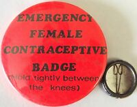 EMERGENCY FEMALE... Old OG Vtg 1970`s Very Large Button Pin Badge Adult Humour