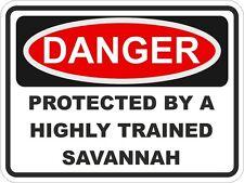 DANGER PROTECTED BY SAVANNAH WARNING FUNNY STICKER CAT PET Aufkleber