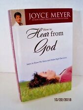 How To Hear From God: Learn To Know His Voice & Make Right Decisions by Joyce Me