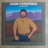 Glen Campbell Old Home Town 1982 Vinyl LP Atlantic America Records 90016-1