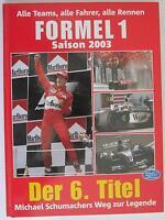 Formel 1 - Saison 2003 - Alle Teams, alle Fahrer, alle Rennen