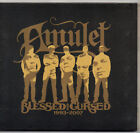 Amulet - Blessed And Cursed 1993-2007 CD