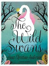 The Wild Swans by Hans Christian Andersen | Paperback Book | 9781782691228 | NEW