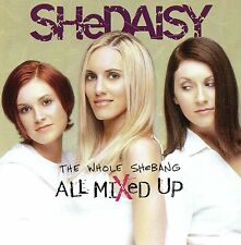 "SHeDAISY ""All Mixed Up-The Whole Shebang""  Debut Album 2001 Country SHIPS FREE!"