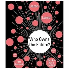 Who Owns the Future? by Jaron Lanier (2013, CD, Unabridged)