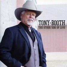TONY BOOTH - Other Side of Love - CD ** Brand New **