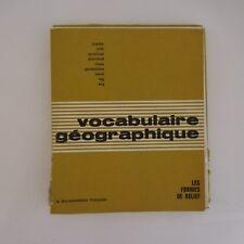 Vocabulaire géographique Les formes de relief T2 Documentation française 1966