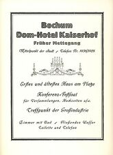 Dom Hotel Kaiserhof Bochum Reklame von 1925 Mettegang