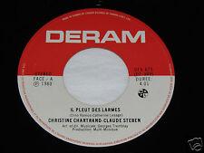 "CHRISTINE CHARTRAND & CLAUDE STEBEN Il Pleut Des Larmes/Interdit 45 RPM 7"" Deram"