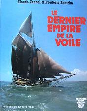 LE DRENIER EMPIRE DE LA VOILE PAR C. JANNEL ET F. LONTCHO