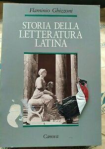 STORIA DELLA LETTERATURA LATINA - FLAMINIO GHIZZONI - CANOVA