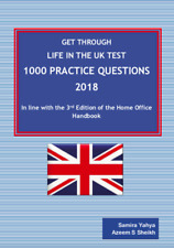 Get Through Life in the UK Test -1000 Practice Questions - 2018