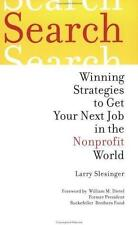 Search: Winning Strategies to Get Your Next Job in the Nonprofit World-ExLibrary