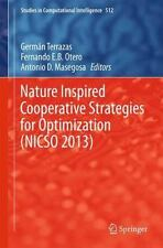 Nature Inspired Cooperative Strategies for Optimization (NICSO 2013) 512...