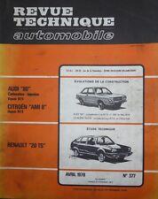 Revue technique RENAULT 20 TS R 1272 RTA 377 1978 + AUDI 80 + CITROEN AMI 8