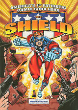 The Shield: America's 1st Patriotic Comic Book Hero  2002 Graphic Novel  English