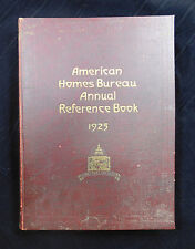 AMERICAN HOMES BUREAU ANNUAL REFERENCE BOOK 1925 Loaded with advertisments