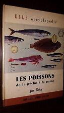 LES POISSONS DE LA PÊCHE A LA POÊLE - Roby 1960