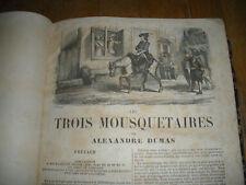 19TH CENTURY LES TROIS MOUSQUETAIRES PRINTED IN PARIS FRANCE INTERNATIONAL SALE